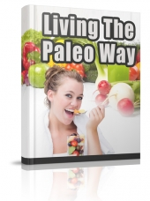 Living The Paleo Way Free PLR Article with private label rights