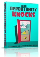 When Opportunity Knocks eBook with Master Resell Rights/Giveaway