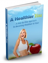 A Healthier You eBook with Master Resell Rights/Giveaway