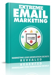 Extreme Email Marketing eBook with Master Resell Rights/Giveaway