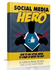 Social Media Hero eBook with Master Resell Rights/Giveaway