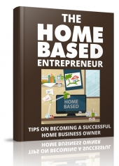 The Home Based Entrepreneur eBook with Master Resell Rights/Giveaway