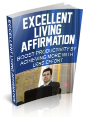 Excellent Living Affirmation eBook with private label rights
