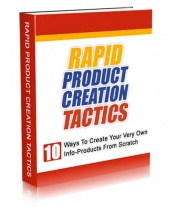Rapid Product Creation Tactics eBook with Master Resell Rights/Giveaway