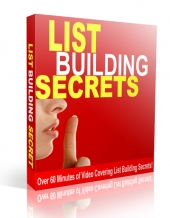 List Building Secrets Videos Video with Personal Use Rights