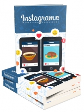 Instagram Marketing Excellence eBook with Personal Use Rights