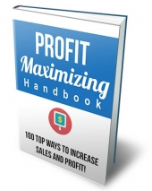 Profit Maximizing Handbook eBook with Private Label Rights