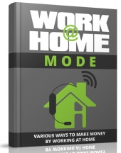 Work at Home Mode eBook with Master Resell Rights/Giveaway