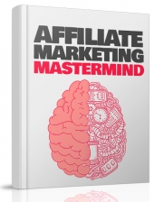 Affiliate Marketing Mastermind eBook with Resell Rights