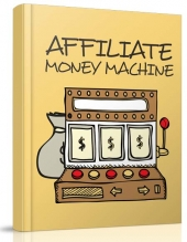 Affiliate Money Machine eBook with Resell Rights