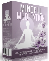 Mindful Meditation eBook with Master Resell Rights/Giveaway