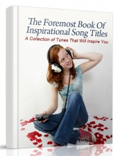 The Foremost Book Of Inspirational Song Titles eBook with Master Resell Rights