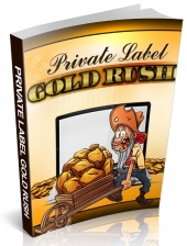 Private Label Gold Rush eBook with Personal Use Rights