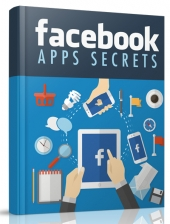 Facebook Apps Secrets eBook with Master Resell Rights/Giveaway