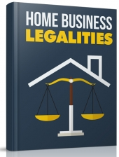 Home Business Legalities eBook with Master Resell Rights/Giveaway