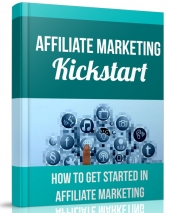 Affiliate Marketing Kickstart 2015 eBook with Private Label Rights