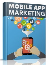 Mobile App Marketing eBook with Master Resell Rights/Giveaway