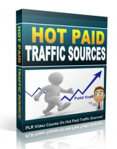 Hot Paid Traffic Sources Video with Private Label Rights