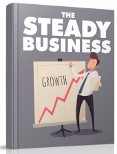 The Steady Business eBook with Master Resell Rights/Giveaway