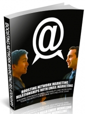 Boosting Network Marketing Relationships eBook with Master Resell Rights