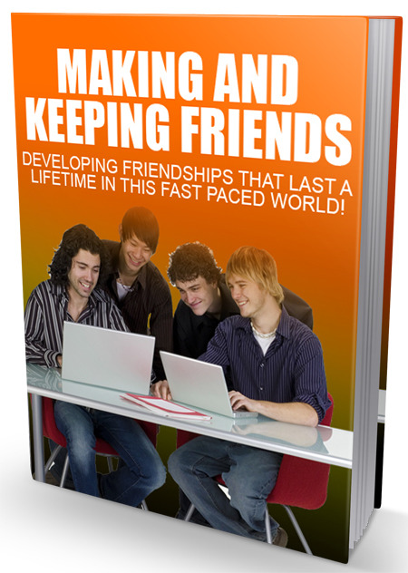 Making And Keeping Friends