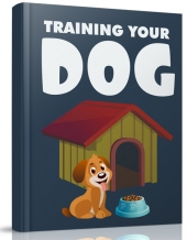 Training Your Dog eBook with Master Resell Rights/Giveaway Rights