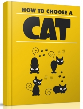 How to Choose A Cat eBook with Master Resell Rights/Giveaway Rights
