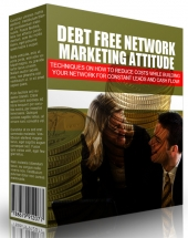 Debt Free Network Marketing Attitude 2015 eBook with private label rights
