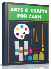 Arts and Crafts for Cash eBook with private label rights