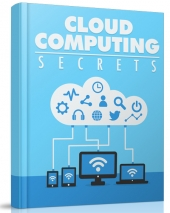 Cloud Computing Secrets eBook with private label rights