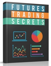 Futures Trading Secrets eBook with private label rights