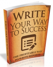 Write Your Way to Success eBook with Resell Rights