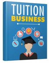 Tuition Business eBook with Master Resell Rights/Giveaway Rights