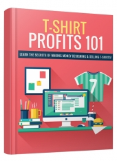 T-Shirt Profits eBook with Private Label Rights