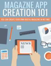 Magazine App Creation eBook with private label rights