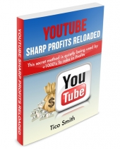 YouTube Sharp Profits Reloaded eBook with Master Resell Rights