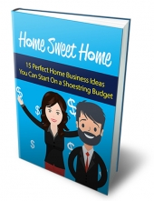 Home Sweet Home eBook with Master Resell Rights/Giveaway Rights