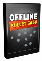 Offline Bullet Cash Video with Personal Use Rights