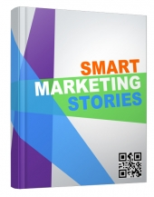 Smart Marketing Stories eBook with Resell Rights
