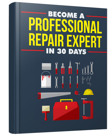 Become A Professional Repair Expert