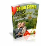 Senior Citizen Living eBook with Master Resale Rights