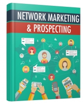 Network Marketing and Prospecting eBook with private label rights