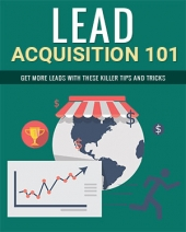 Lead Acquisition 101 eBook with private label rights