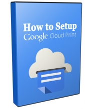 How to Setup Google Cloud Print Video with Master Resell Rights