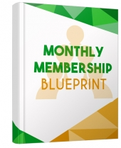Monthly Membership Blueprint eBook with Master Resell Rights