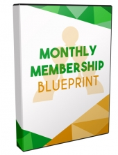 Monthly Membership Blueprint - Video Upgrade Video with Master Resell Rights