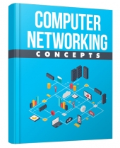 Computer Networking Concepts eBook with Master Resell Rights/Giveaway Rights
