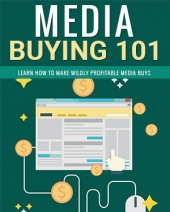 Media Buying 101 eBook with private label rights