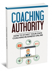 Coaching Authority eBook with Master Resell Rights/Giveaway Rights