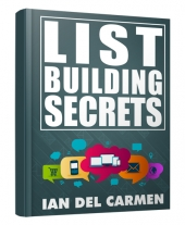 List Building Secrets by Ian del Carmen eBook with Resell Rights